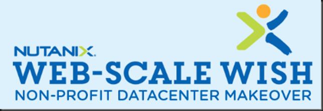 Nutanix Web-Scale Wish - Non-Profit DataCenter Makeover!